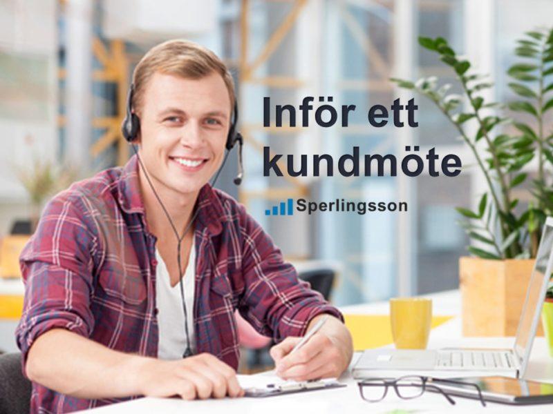 Inför ett kundmöte   Inlägg av Stefan Sperlingsson   Lär dig bygga kundnöjdhet   Ring Sperlingsson direkt → → 0733-850216