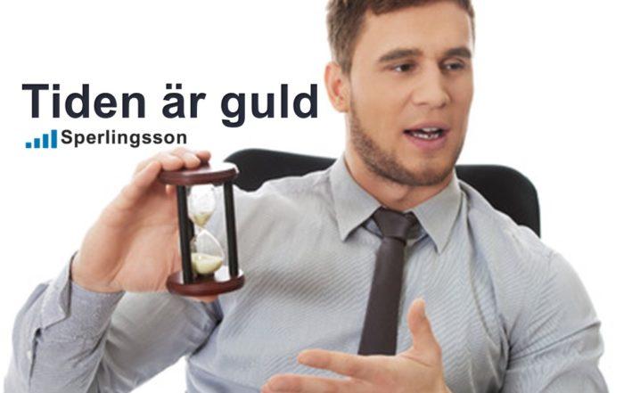 Tiden är guld | Inlägg av Stefan Sperlingsson | Lär dig bygga kundnöjdhet | Ring Sperlingsson direkt → → 0733-850216