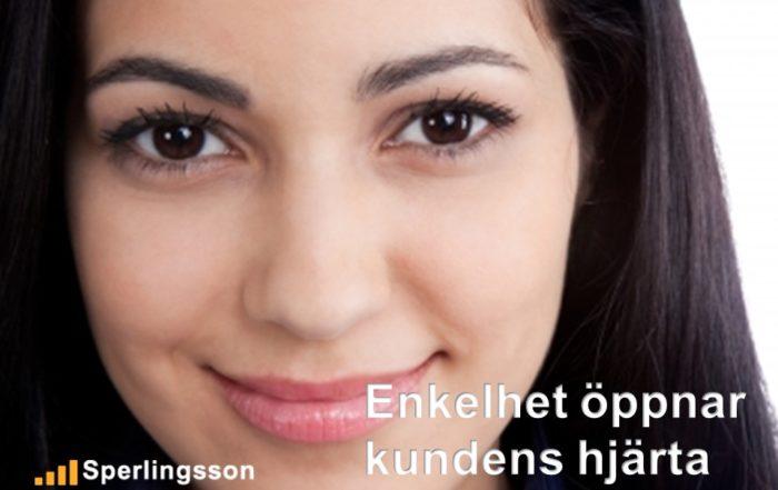 Enkelhet öppnar kundens hjärta   Inlägg av Stefan Sperlingsson   Lär dig bygga kundnöjdhet   Ring Sperlingsson direkt → → 0733-850216