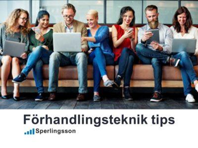 Förhandlingsteknik tips med strategi   Inlägg av Stefan Sperlingsson   Lär dig bygga kundnöjdhet   Ring Sperlingsson direkt → → 0733-850216