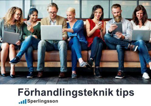 Förhandlingsteknik tips med strategi | Inlägg av Stefan Sperlingsson | Lär dig bygga kundnöjdhet | Ring Sperlingsson direkt → → 0733-850216