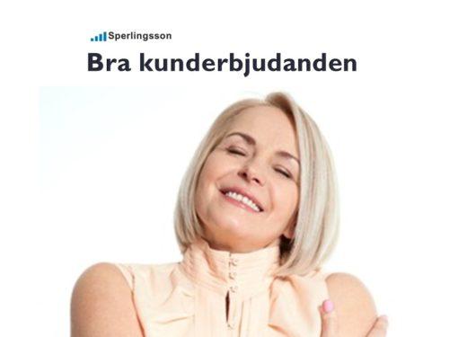 Bra erbjudande för att få lojala kunder | Inlägg av Stefan Sperlingsson | Lär dig bygga kundnöjdhet | Ring Sperlingsson direkt → → 0733-850216