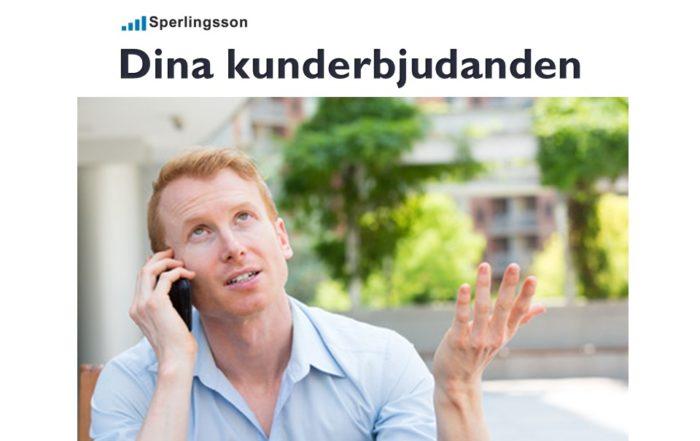 Dina kunderbjudanden är ditt löfte till dina kunder | Inlägg av Stefan Sperlingsson | Lär dig bygga kundnöjdhet | Ring Sperlingsson direkt → → 0733-850216