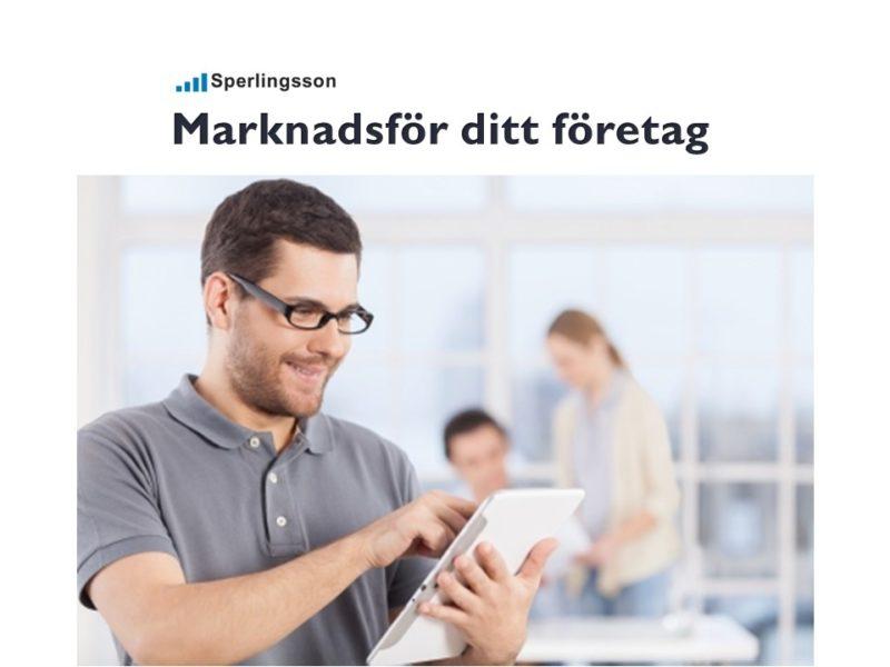 Marknadsför ditt företag attrahera och få fler kunder   Inlägg av Stefan Sperlingsson   Lär dig bygga kundnöjdhet   Ring Sperlingsson direkt → → 0733-850216