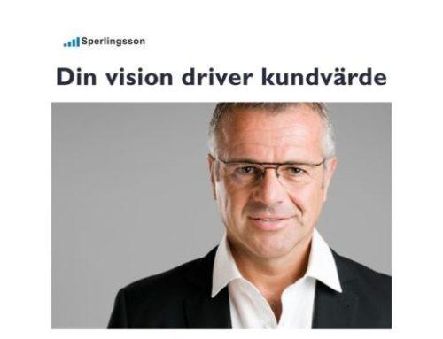 Företagets vision driver kundvärde