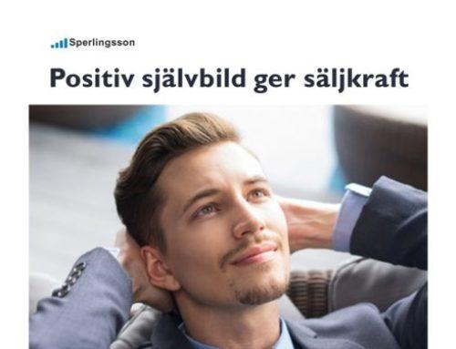 Positiv självbild är grunden för din säljstyrka
