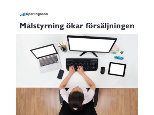 Resultat och målstyrning ökar din försäljning   Inlägg av Stefan Sperlingsson   Lär dig bygga kundnöjdhet   Ring Sperlingsson direkt → → 0733-850216