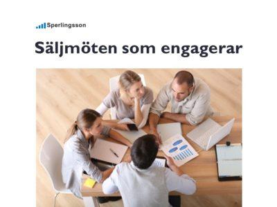 Säljmöte tips för säljmöten som engagerar | Inlägg av Stefan Sperlingsson | Lär dig bygga kundnöjdhet | Ring Sperlingsson direkt → → 0733-850216