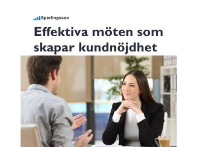 Effektiva möten som skapar kundnöjdhet | Inlägg av Stefan Sperlingsson | Lär dig bygga kundnöjdhet | Ring Sperlingsson direkt → → 0733-850216