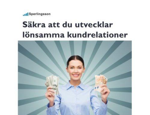 Spara pengar och håla dina kundrelationer vid liv