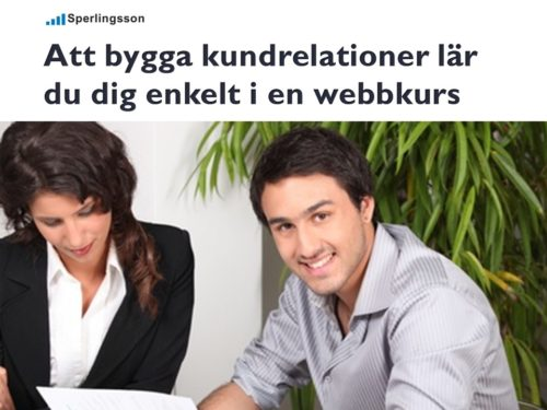 Att bygga kundrelationer med effektivare möten lär du dig enkelt i en webbkurs | Stefan Sperlingsson | Lär dig bygga kundnöjdhet | Ring Sperlingsson direkt → → 0733-850216