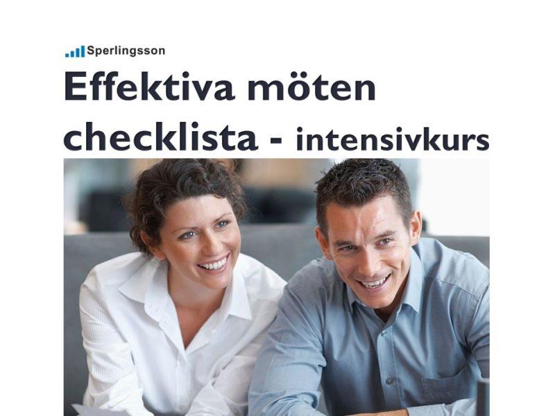 Effektivare möten checklista - intensivkurs| Inlägg av Stefan Sperlingsson | Lär dig bygga kundnöjdhet | Ring Sperlingsson direkt → → 0733-850216 möte.