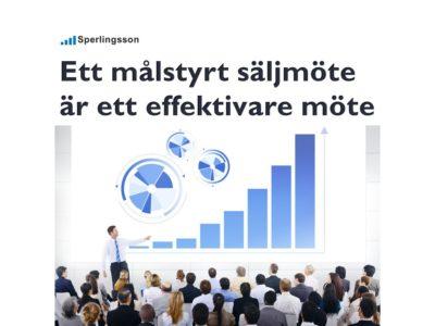 Ett målstyrt säljmöte är ett effektivare möte | Inlägg av Stefan Sperlingsson | Lär dig bygga kundnöjdhet | Ring Sperlingsson direkt → → 0733-850216
