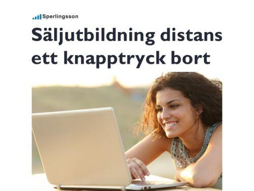 Säljutbildning distans ett knapptryck bort   Inlägg av Stefan Sperlingsson   Lär dig bygga kundnöjdhet   Ring Sperlingsson direkt → → 0733-850216 möte.