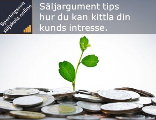 Säljargument tips hur du kan kittla din kunds intresse.